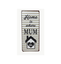 sign - home is where my mum is