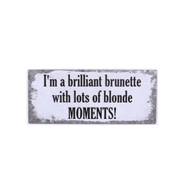 La Finesse sign - I'm a brilliant brunette