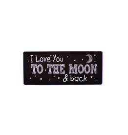 La Finesse sign - i love you to the moon and back