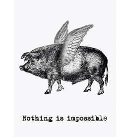 Vanilla Fly poster - nothing is impossible (pig)