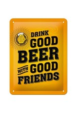 sign - drink good beer with good friends (small)
