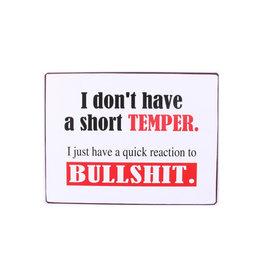 La Finesse sign - I don't have a short temper