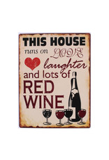 bord - this house runs on love and lots of red wine