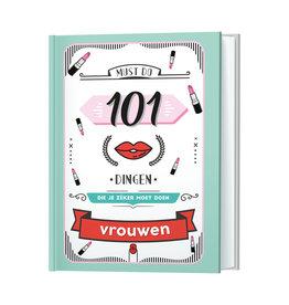Lantaarn boek - 101 dingen die je zéker moet doen (vrouwen)