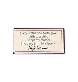 La Finesse magneet - every mother on earth gave birth…