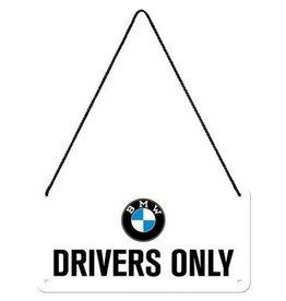 Nostalgic Art hangbordje - BMW drivers only