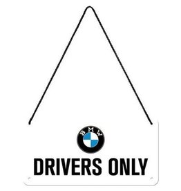 Nostalgic Art hanging sign - BMW drivers only