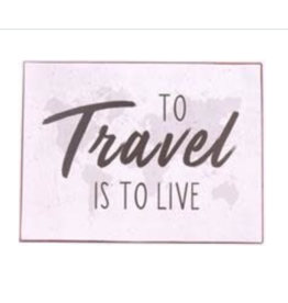 La Finesse metalen plaat - L - to travel is to live
