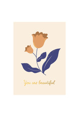 Timi postcard - you are beautiful (flower)