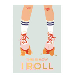 Timi postcard - this is how i roll