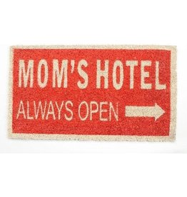 La Finesse doormat - mom's hotel always open