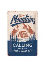 metal sign - 20x30 - Mountains are calling