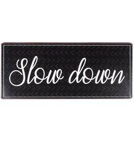 metal sign - S -slow down