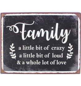 La Finesse metal sign - L - family a little bit of crazy