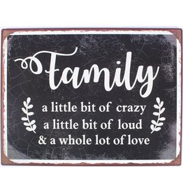 metal sign - L - family a little bit of crazy