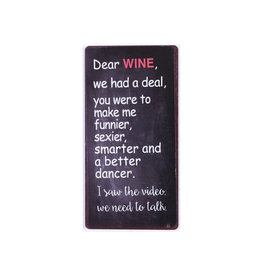 magnet - dear wine we had a deal, you ...