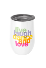 cup live, laugh, dance and love