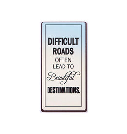 La Finesse magneet - difficult roads often lead to …
