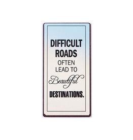 La Finesse magnet - difficult roads often lead to …