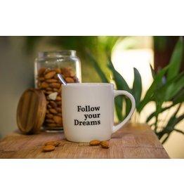 mug - follow your dreams