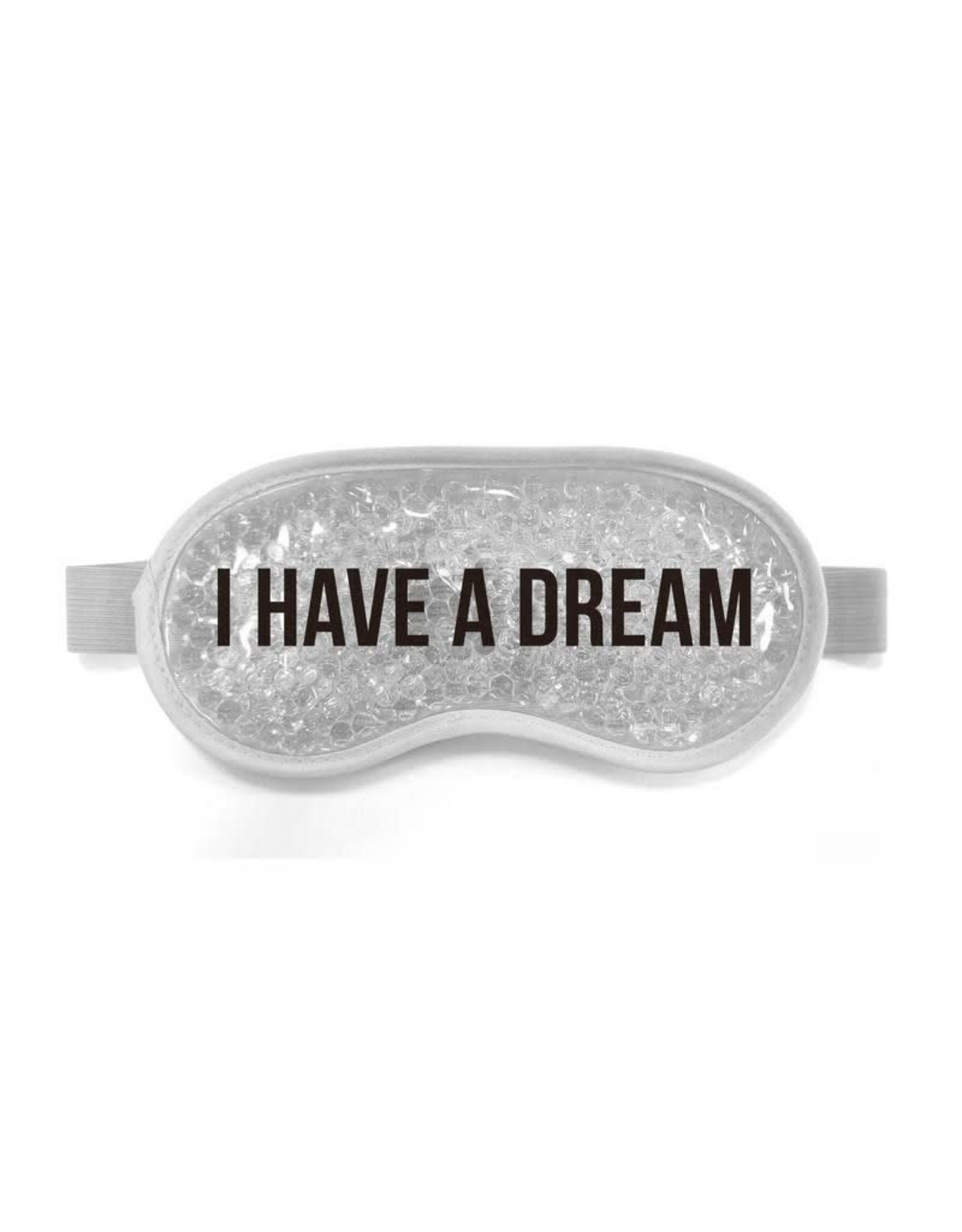 eye mask with gel and text 'I have a dream'