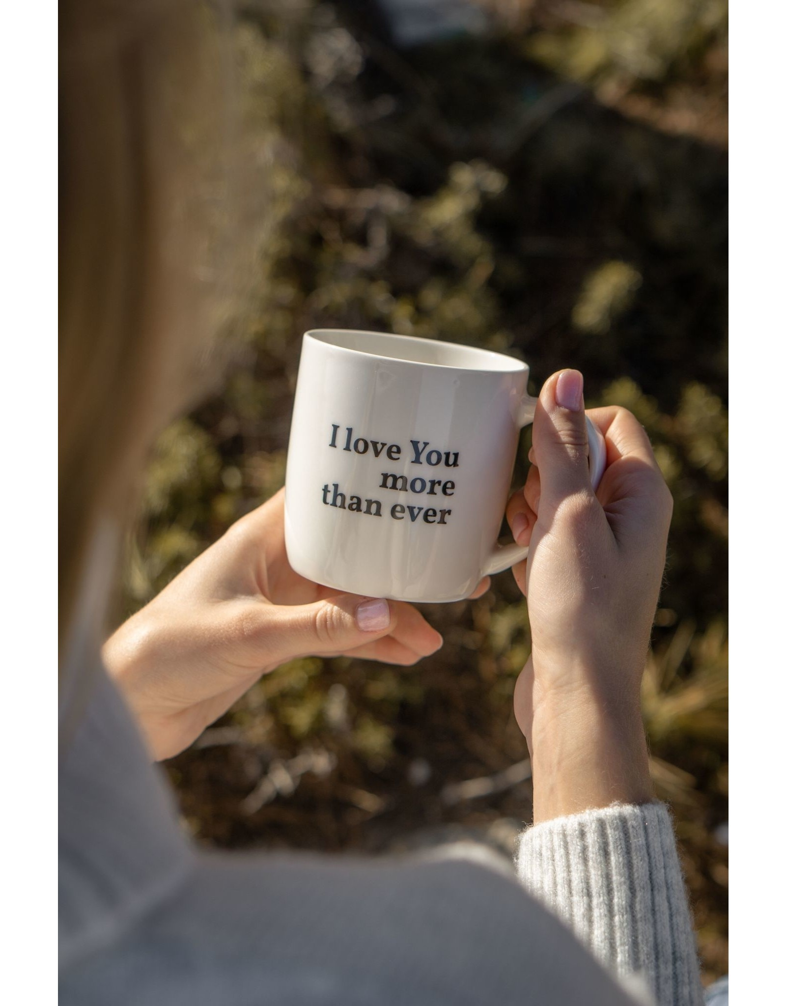 """drinking cup with text """"I love you more than ever"""""""