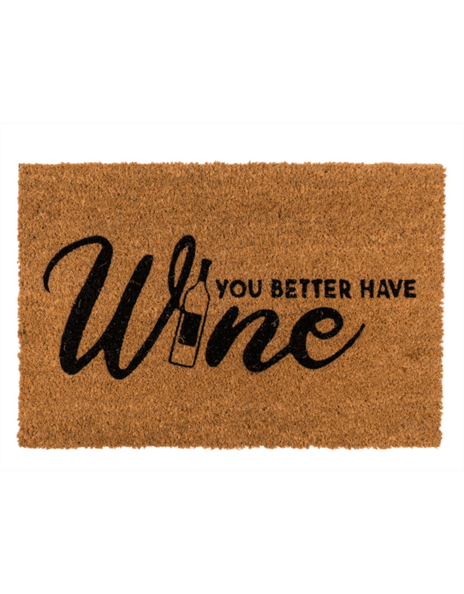 """Out Of The Blue doormat with text """"you better have wine"""""""