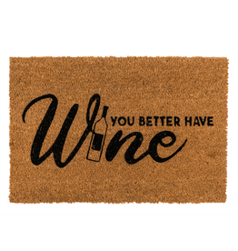 Out Of The Blue doormat - you better have wine