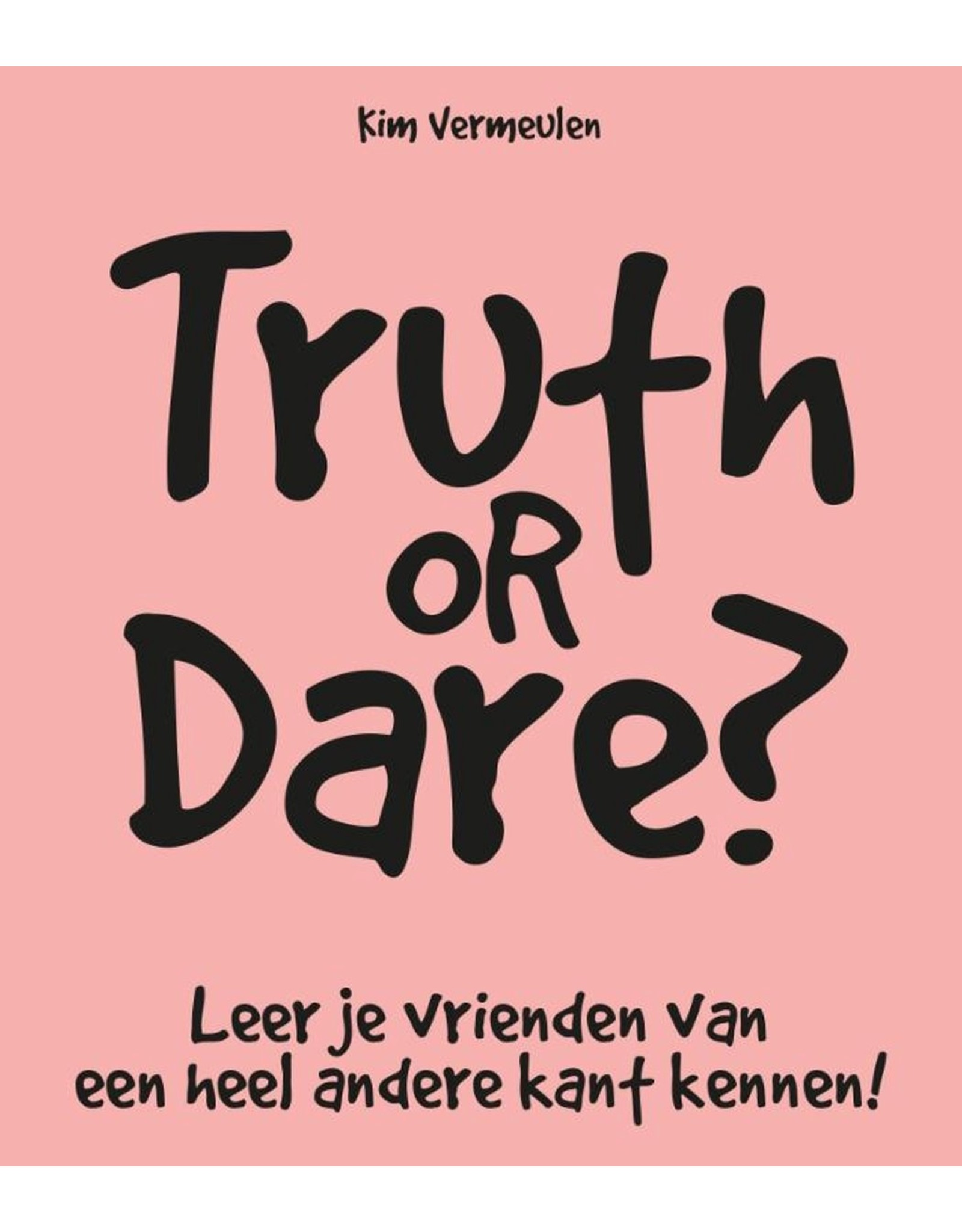 book - truth or dare? - leer je vrienden