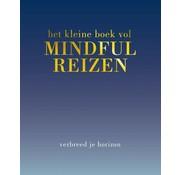 Het kleine boek vol mindful reizen