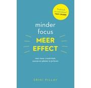 Minder focus, meer effect