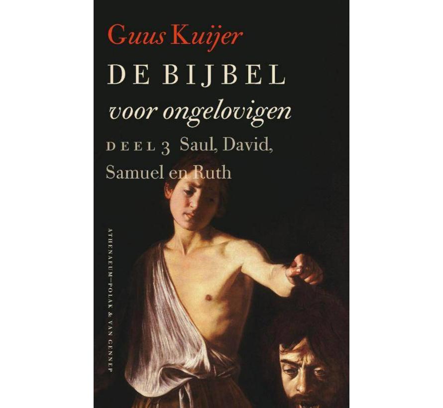 3 Saul, David, Samuel en Ruth