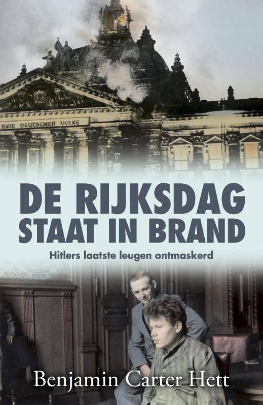 - De Rijksdag staat in brand