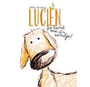 Lucien je bent me d'r eendje!