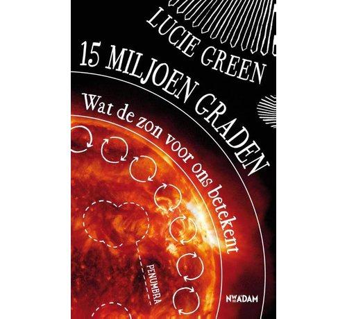 15 miljoen graden