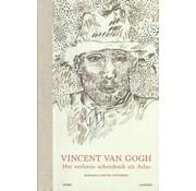 Vincent van Gogh: Het verloren schetsboek uit Arles