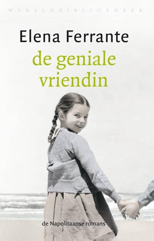 Elena Ferrante - De geniale vriendin