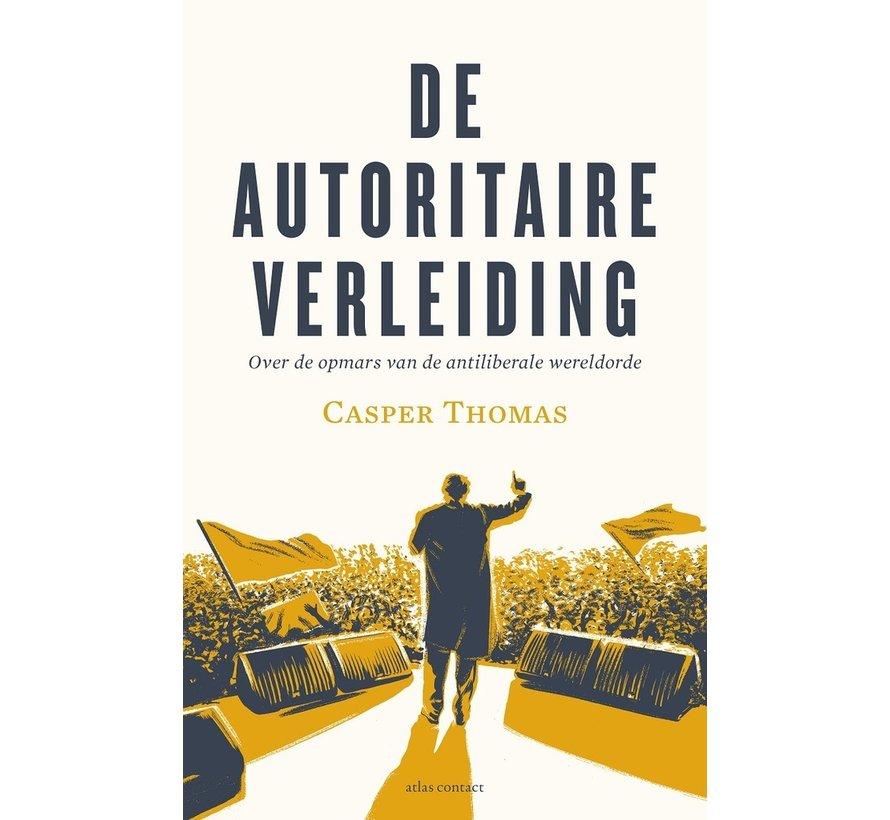 De autoritaire verleiding