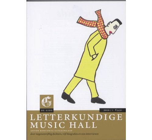 De Gids 2010 / 1 Letterkundige music hall