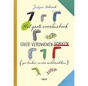 Het grote voorleesboek over verdwenen sokken (zes linker- en vier rechtersokken)