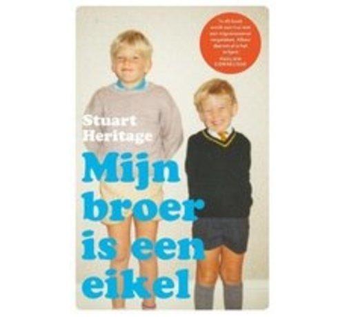 Mijn broer is een eikel van Stuart Heritage | Paperback van 320 pagina's