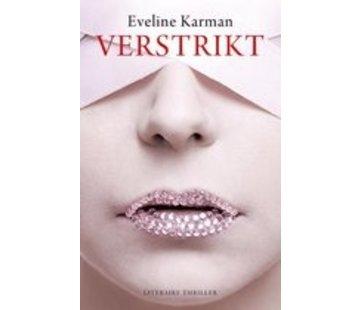 Verstrikt   Eveline Karman