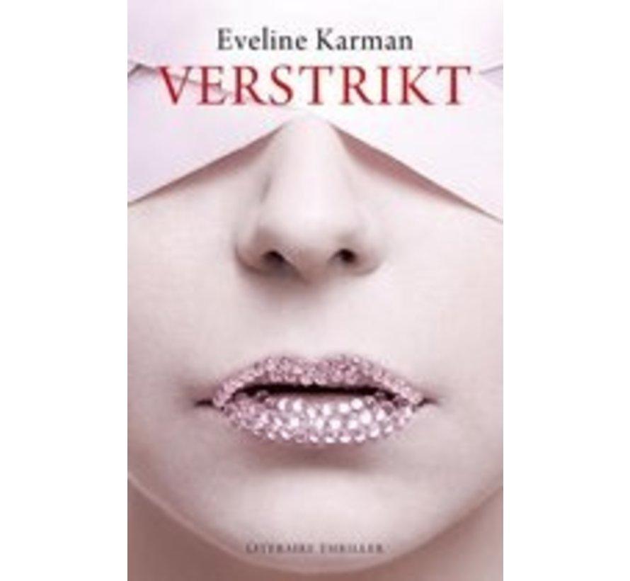 Verstrikt van Eveline Karman | Paperback van 304 pagina's