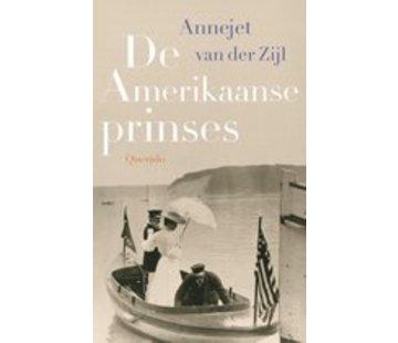 Die amerikanische Prinzessin   Annejet van den Zijl