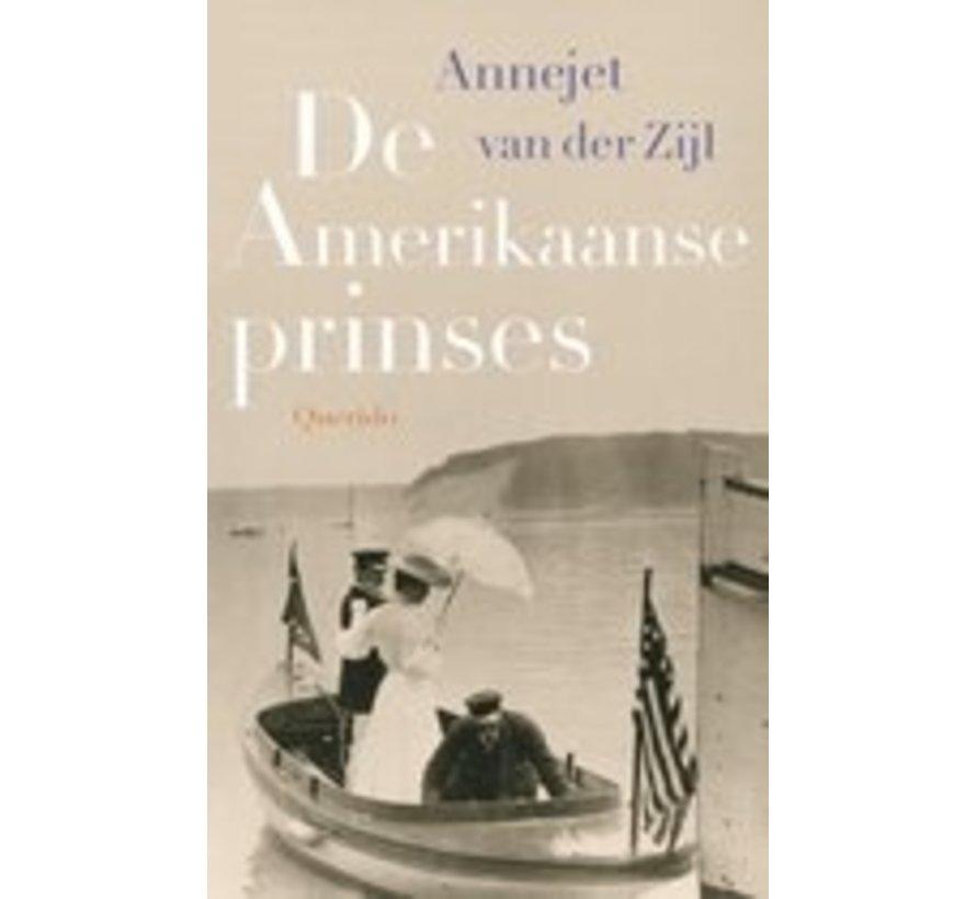 Amerikanische Prinzessin Annejet van der Zijl | Hardcover 280 Seiten