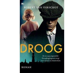Droog | Robert van Oirschot
