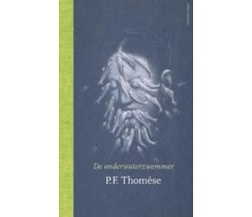 De onderwaterzwemmer | P.F. Thomese