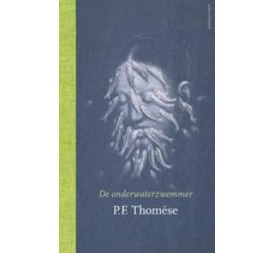 De onderwaterzwemmer van P.F. Thomese   Hardcover van 256 pagina's