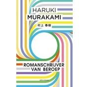 Romanschrijver van beroep | Haruki Murakami