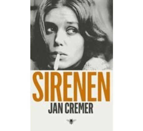 Sirenen van Jan Cremer | Hardcover van 304 pagina's